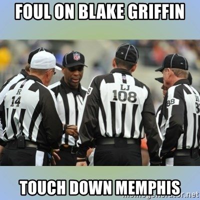 NFL Ref Meeting - Foul on Blake Griffin Touch down Memphis