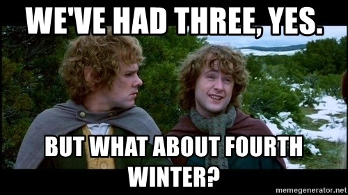 What about second breakfast? - We've Had Three, Yes. But What about fourth Winter?