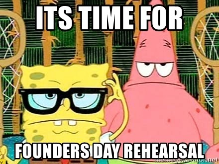 Serious Spongebob - its time for  founders day rehearsal