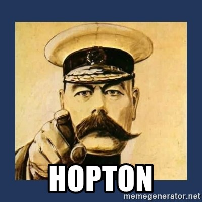 your country needs you -  Hopton