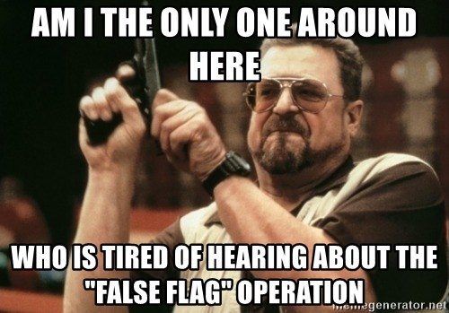 """Walter Sobchak with gun - am i the only one around here who is tired of hearing about the """"false flag"""" operation"""