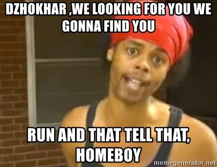 Antoine Dodson - Dzhokhar ,we looking for you we gonna find you run and that tell that, homeboy