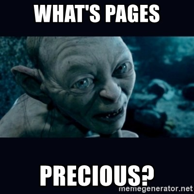 gollum - what's pages precious?