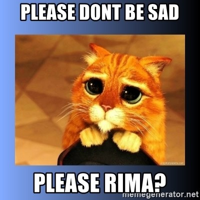 puss in boots eyes 2 - Please dont be sad Please rima?