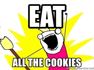 X ALL THE THINGS - EAT All the cookies