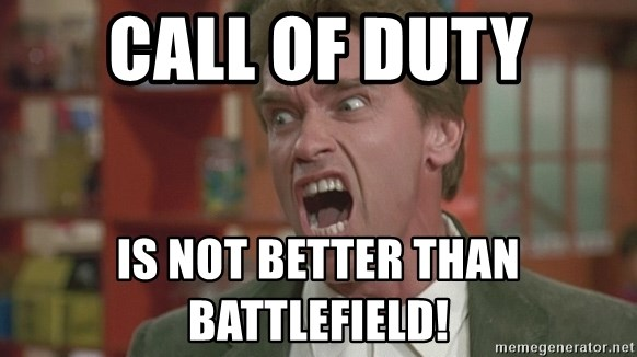 Arnold - Call of duty is not better than battlefield!