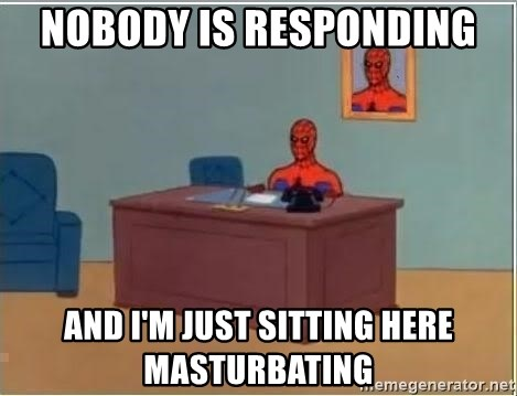 Spiderman Desk - nobody is responding and i'm just sitting here masturbating