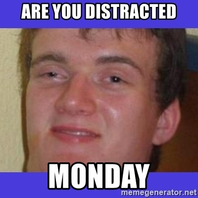 rally drunk guy - are you distracted Monday