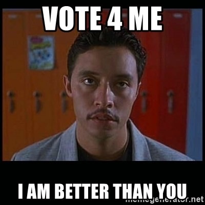 Vote for pedro - vote 4 me i am better than you