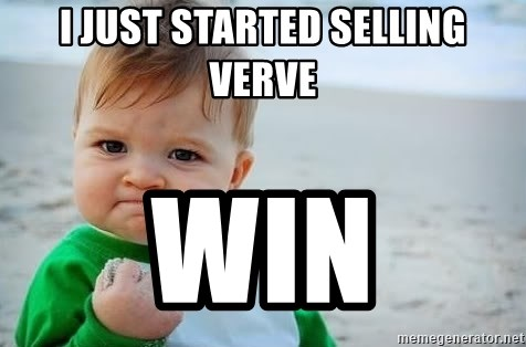 fist pump baby - i just started selling verve win