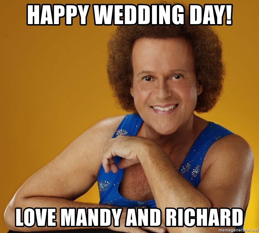 Gay Richard Simmons - Happy Wedding Day! Love Mandy and Richard