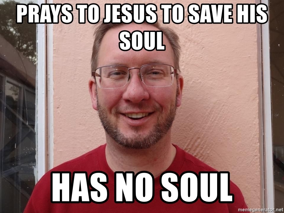 Asshole Christian missionary - prays to jesus to save his soul has no soul