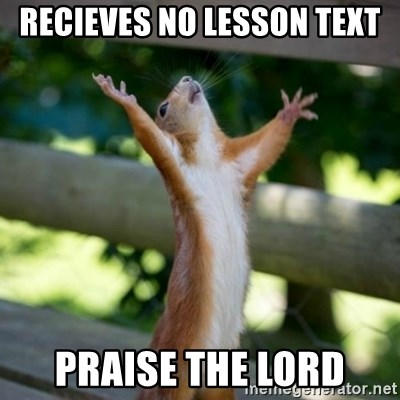 Praising Squirrel - recieves no lesson text praise the lord