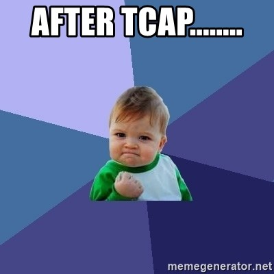 Success Kid - AFTER TCAP........