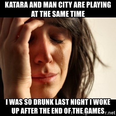 crying girl sad - Katara and Man City are playing at the same time I was so drunk last night i woke up after the end of the games