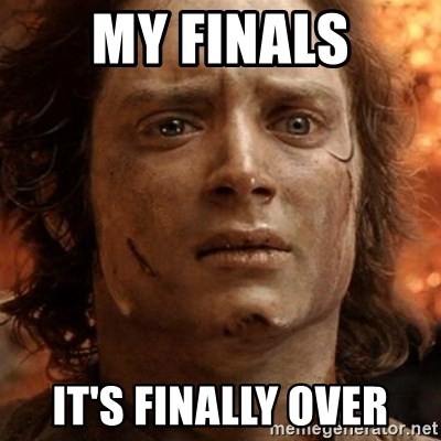 frodo it's over - My Finals it's finally over