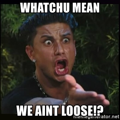 Dj Pauly D - Whatchu Mean we aint loose!?
