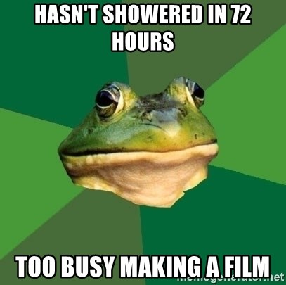 Foul Bachelor Frog - Hasn't showered in 72 hours Too busy making a film