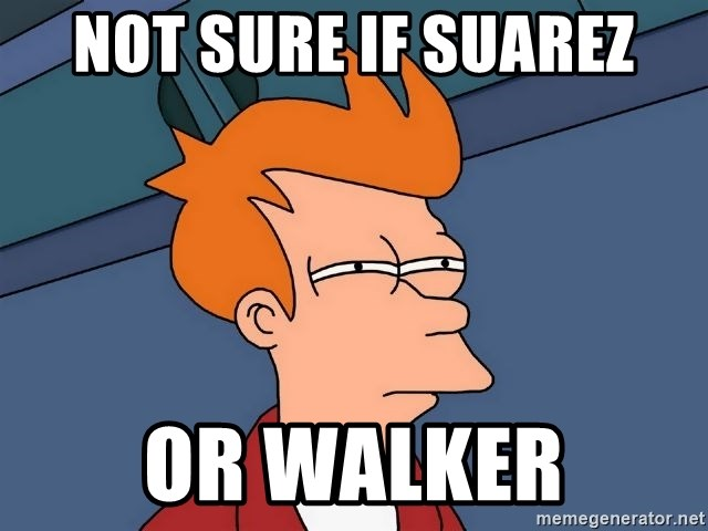 Futurama Fry - Not sure if suarez or walker