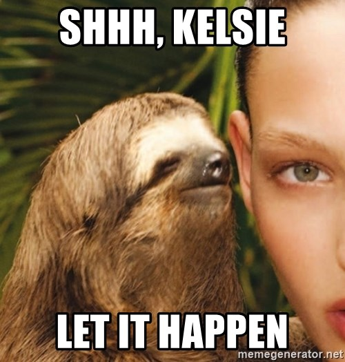The Rape Sloth - Shhh, Kelsie Let it happen