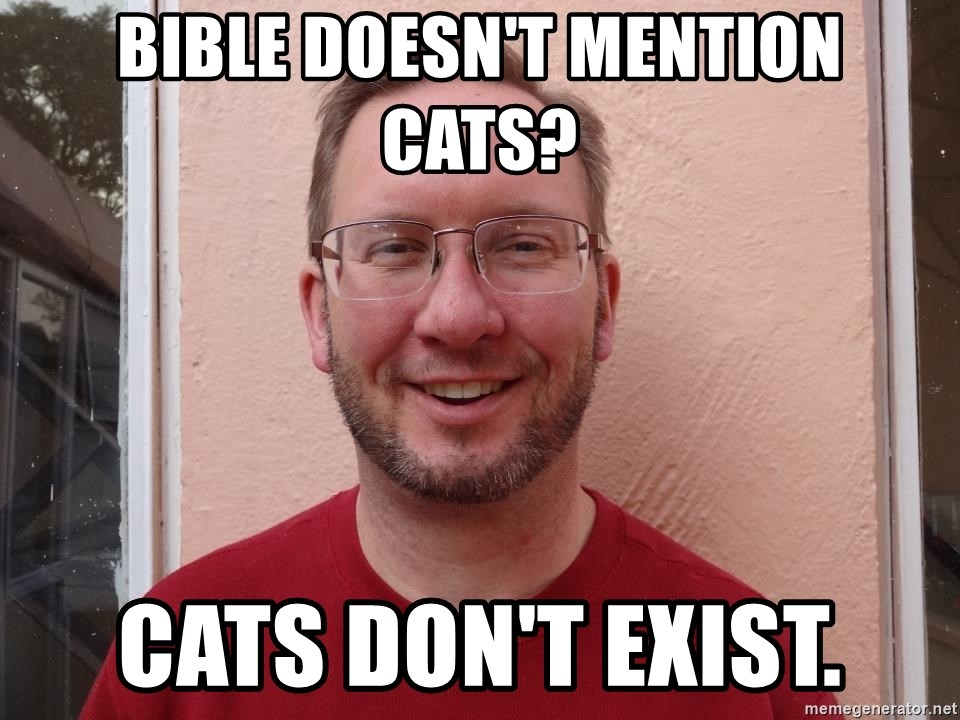 Asshole Christian missionary - bible doesn't mention cats? cats don't exist.