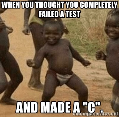 "Success African Kid - when you thought you completely failed a test and made a ""c""."