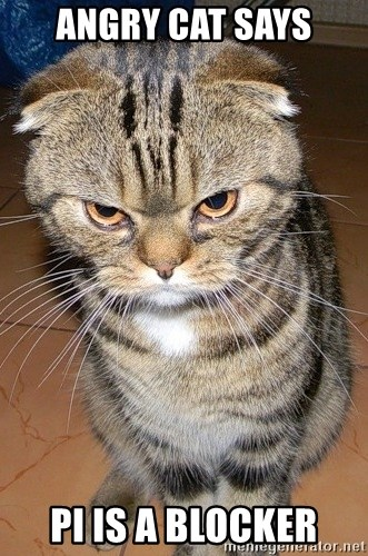 angry cat 2 - ANGRY CAT SAYS PI IS A BLOCKER