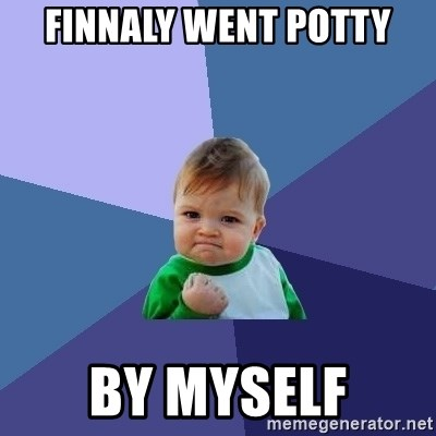Success Kid - finnaly went potty by myself