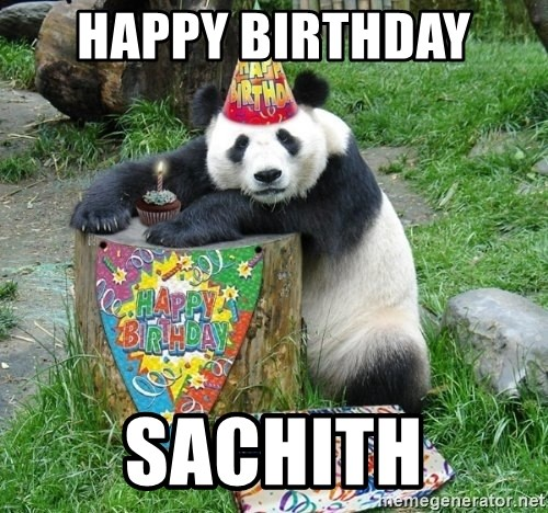 Happy Birthday Panda - Happy birthday  SACHITH