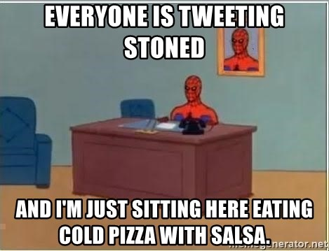 Spiderman Desk - everyone is tweeting stoned and i'm just sitting here eating cold pizza with salsa.