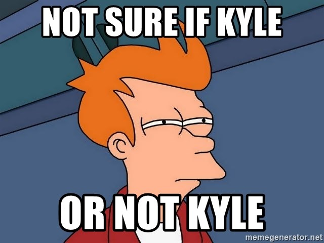 Futurama Fry - not sure if kyle or not kyle
