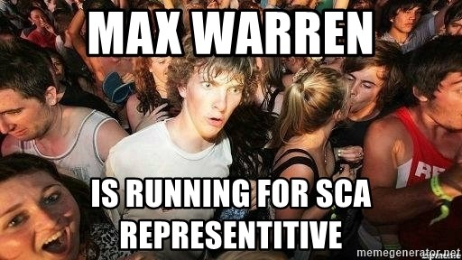 -Sudden Clarity Clarence - Max Warren is running for sca representitive