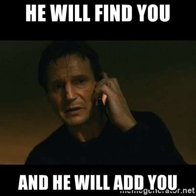 liam neeson taken - he will find you and he will add you