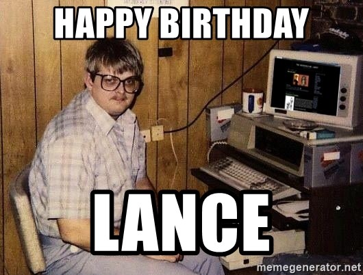 Nerd - Happy Birthday Lance
