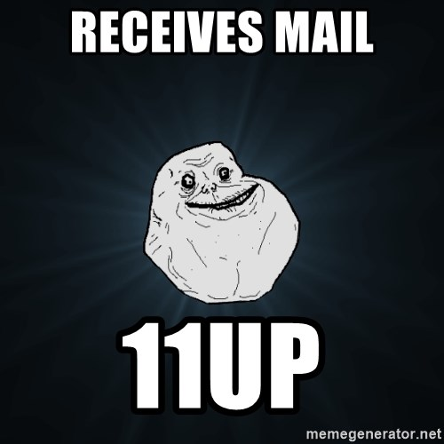Forever Alone - Receives mail 11up