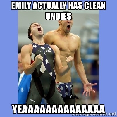 Phelps Celebrate - Emily ACTUALLY HAS CLEAN UNDIES YEAAAAAAAAAAAAAA