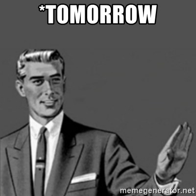 Correction Guy - *Tomorrow