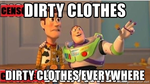 Toy Story Everywhere - Dirty cLothes Dirty clothes eveRywhere