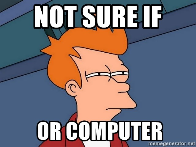 Futurama Fry - not sure if   or computer