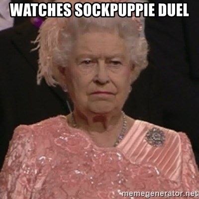 the queen olympics - watches sockpuppie duel