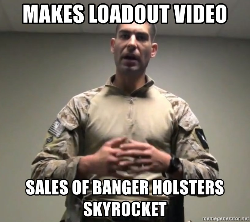 GMRPLS - MAKES LOADOUT VIDEO SALES OF BANGER HOLSTERS SKYROCKET