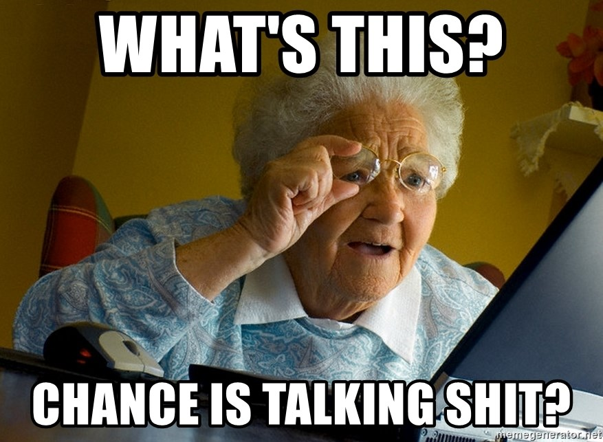 Internet Grandma Surprise - What's this?  CHANCe IS TALKING SHIT?
