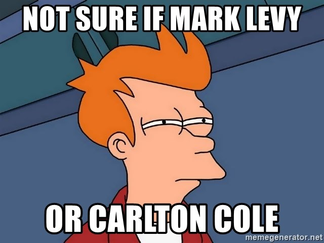 Futurama Fry - Not sure if mark levy or carlton cole