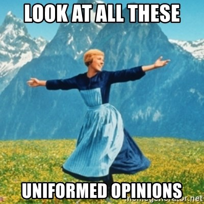 Sound Of Music Lady - LOOK AT ALL THESE UNIFORMED OPINIONS