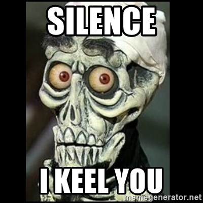 Achmed the dead terrorist - silence i keel you
