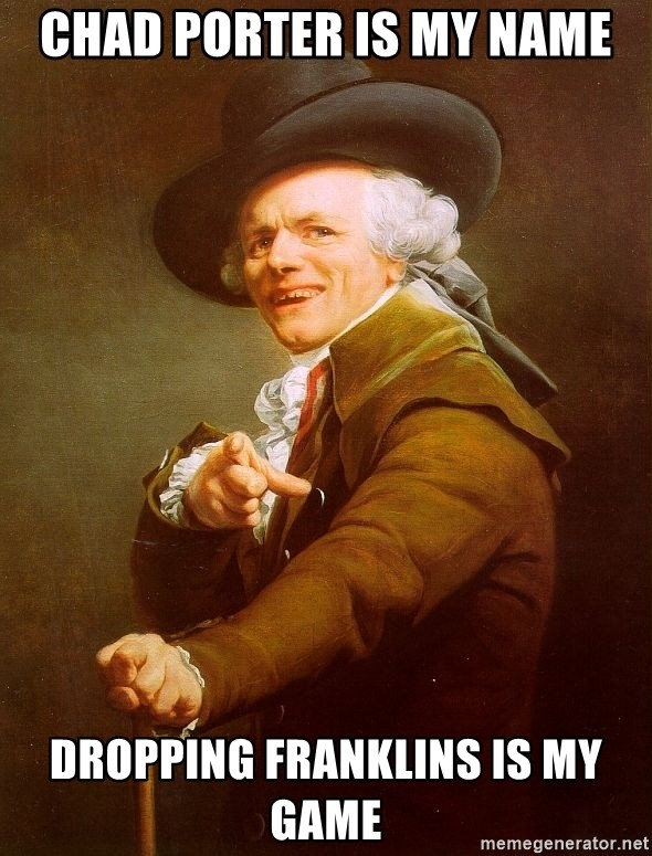 Joseph Ducreux - CHAD PORTER IS MY NAME DROPPING FRANKLINS IS MY GAME
