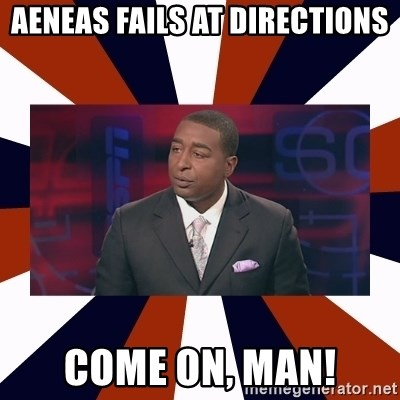CRIS CARTER'S COME ON MAN!  - Aeneas fails at Directions COME on, Man!