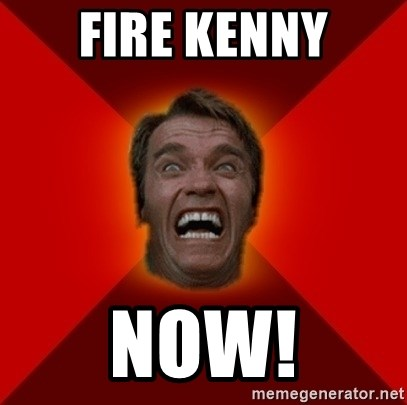 Angry Arnold - Fire Kenny NOW!