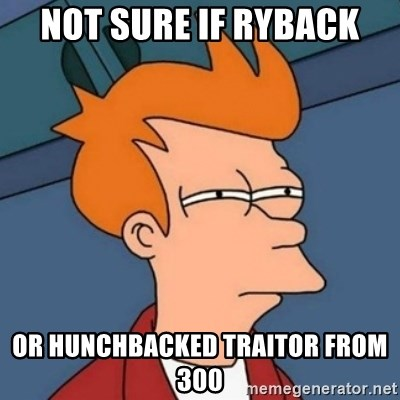 Not sure if troll - Not sure if Ryback or hunchbacked traitor from 300
