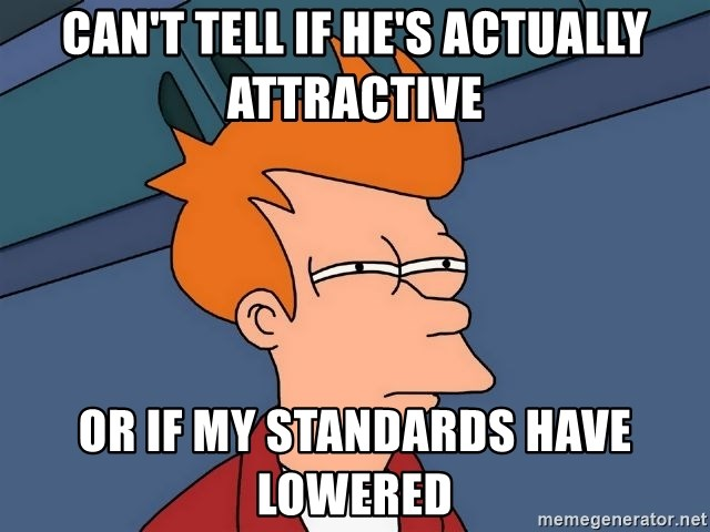 Futurama Fry - Can't Tell if he's actually attractive or if my standards have lowered